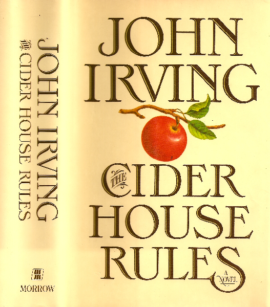 cider house rules essay The major theme of a cider house rules is the right to choose—specifically, the right of a woman to choose whether she wants to have a child.